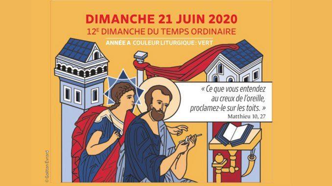 Ne craignez pas… Homélie du 21 juin 2020